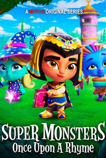 Super Monsters Once Upon A Rhyme