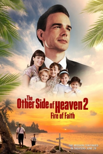 The Other Side of Heaven 2 Fire of Faith